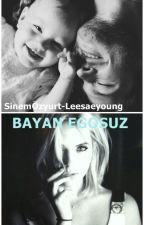 Bayan Egosuz by Leesaeyoung