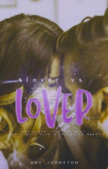 Lover Vs. Lover ✘