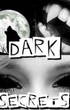 Dark Secrets by Juliak8