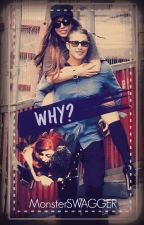 Why? ~tayga fanfic~ by MonsterSWAGGER