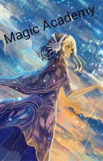 Magic Academy //wird Überarbeitet\\