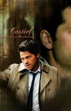 Fall For You; A Castiel Love Story by WinchesterMars