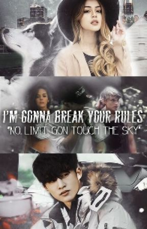 I'm gonna break your rules / Złamię Twoje Zasady by shiniing