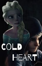 Cold Heart || A Jelsa Fanfiction (Currently Discontinued) by thejelsafanfics