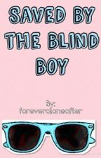 Saved By The Blind Boy by hurrrricane