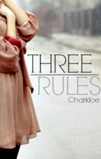 Three Rules by charkloe