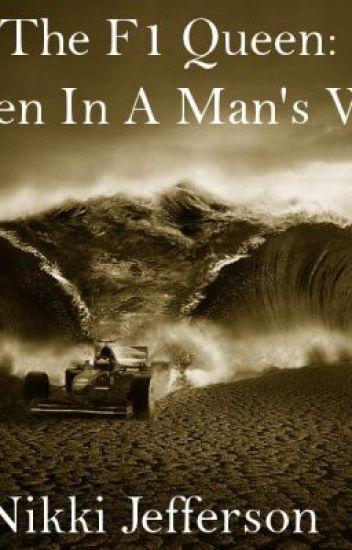 The F1 Queen: A Women In A Man's World.