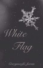 White Flag (N.H) #wattys2015 by Crazymoofo_horan