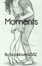 Moments by booklover4582