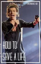 How To Save A Life € Larry Stylinson by LovedYouFirst_xox