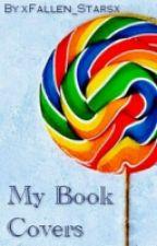 My Book Covers by xFallen_Starsx