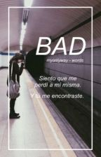 bad [words 1] by MyOnlyWay