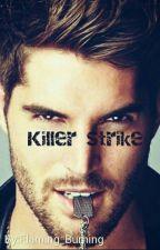 Killer Strike by Flaming_Burning
