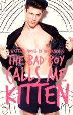 The Bad Boy Calls Me Kitten (Español) by solcimodad
