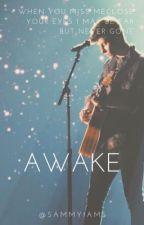 Awake• 3rd book by Sammyiams