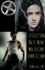 Electrifying: An X-Men/Wolverine Fanfiction by poptastic749