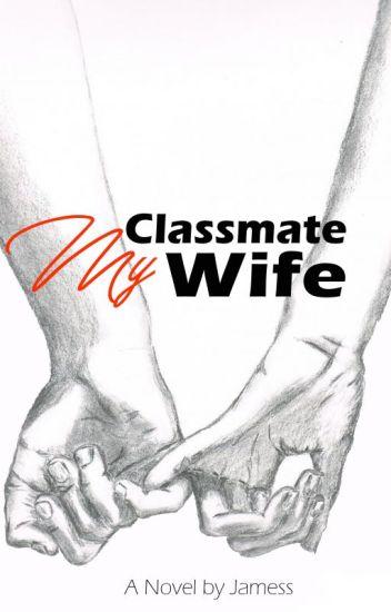 My Classmate ... My Wife ( Editing Process )