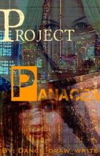 Project Panacea by dance_draw_write