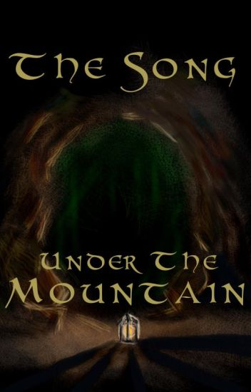 The Song Under the Mountain