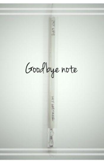 Goodbye Note - Taylor - Wattpad