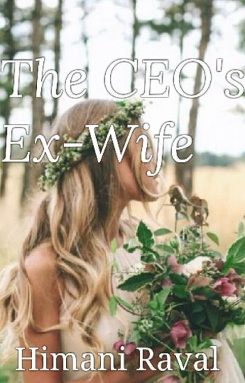 The CEO's ex-wife