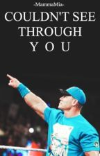 Couldn't See Through You » WWE by -MammaMia-