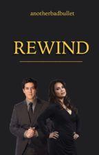Rewind by anotherbadbullet