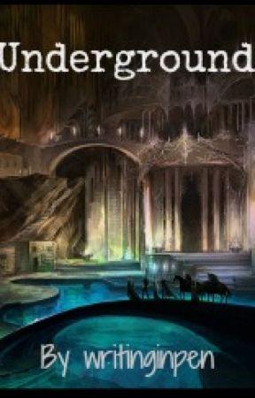Underground by writinginpen