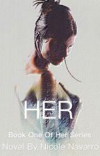 Her by nicole98navarro