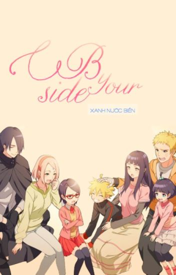 [Longfic][SasuSaku/BoruSara] By Your Side