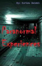 Paranormal Experiences by Kurisu-chan_15