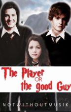 The Player or the good Guy -Marauders Era by NotWithoutMusik
