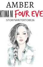 Amber: Biktima ni Four Ever by storywritertobe26