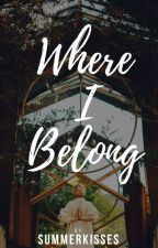 Where I Belong by SummerKisses
