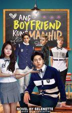 Ang Boyfriend Kong Manhid #Wattys2017 by zaynjane