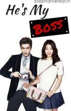 He's My Boss (on-going) by dakilangpepay