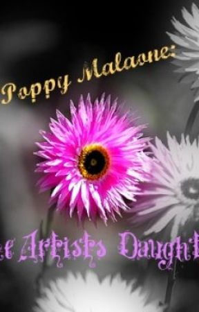 Poppy Malone: The Artists' Daughter by Minialex13