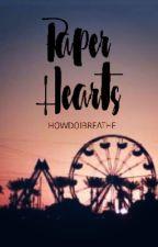 Paper Hearts by howdoibreathe