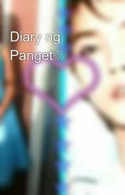 Diary ng Panget♡ by ASFlonelyGirl
