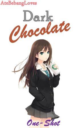 Dark Chocolate by ateBebangLoves