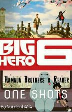 Hamada Brothers x Reader One Shots (Big Hero 6) by Numbuh424