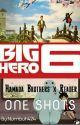 Hamada Brothers x Reader One Shots (Big Hero 6) by Numbuh424