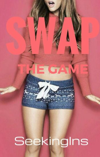 SWAP THE GAME (#1 Zoé Mikaelson)