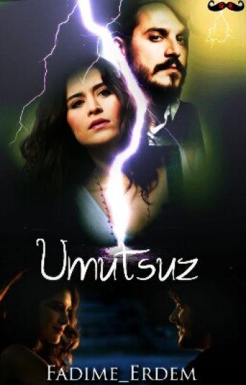 UMUTSUZ  (#wattys2015)