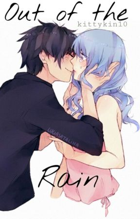 Out of the rain - Gruvia fanfic by Kittykin10