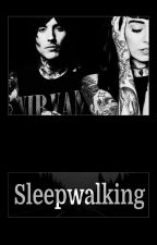 Sleepwalking by ScaryReality