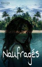 Naufragés by Kitilove