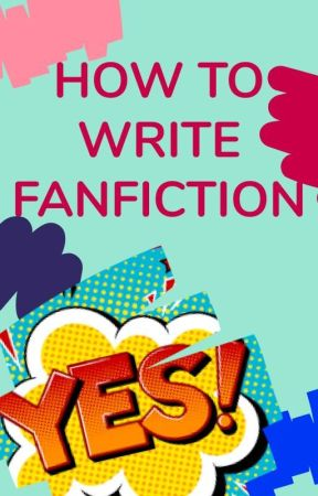 How to Write Fanfiction by Fanfic