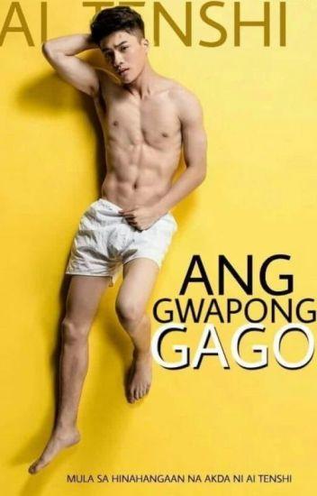 Ang Gwapong Gago