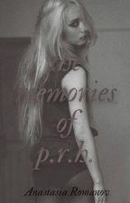 the memories of P.R.H. {Español} | Original  | by Anastasia Romanov © by kittiesinmybooks